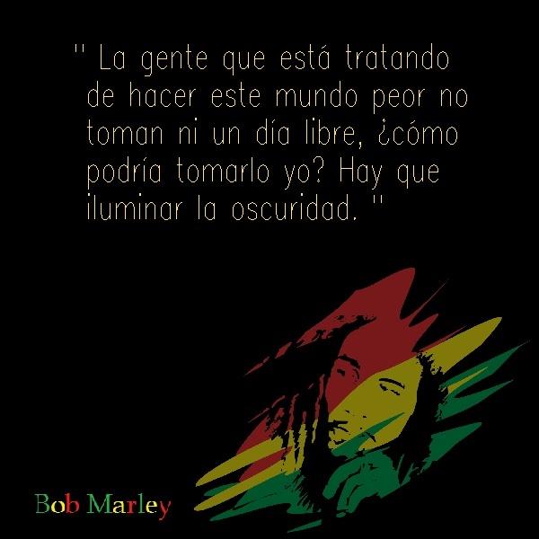 Bob marley frases 21 Imágenes con Frases de Bob Marley