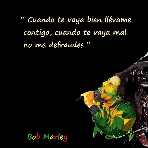 Bob marley frases 9 Imágenes con Frases de Bob Marley