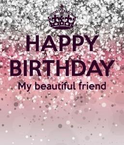 imagenes de cumpleaños en ingles my beautiful friend 257x300 Imágenes Cumpleaños en Ingles para Whatsapp