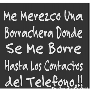 imagenes super chistosas para whatsapp frase de borrachera 300x297 35 Imágenes Super Chistosas para Whatsapp