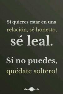 frases de lealtad se leal 202x300 Imágenes con Frases de Lealtad para Whatsapp