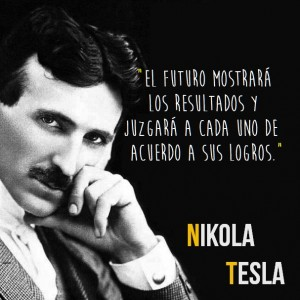 frases de nikola tesla citas 300x300 Imágenes con Frases de Nikola Tesla para Whatsapp