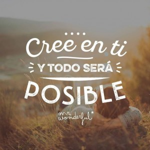 frases de optimismo - cree en ti