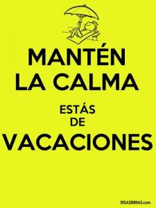 frases de vacaciones manten la calma 225x300 Imágenes con Frases de vacaciones